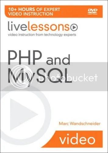 LiveLessons - PHP and MySQL