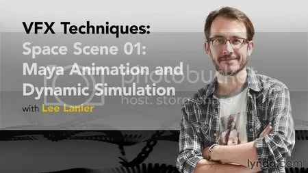 Lynda - VFX Techniques: Space Scene 01: Maya Animation and Dynamic Simulation