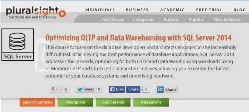 Pluralsight - Optimizing OLTP and Data Warehousing with SQL Server 2014