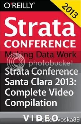Strata Conference Santa Clara 2013 Complete Video Compilation