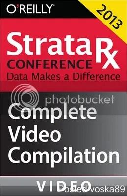 Strata Rx Conference Boston 2013 Complete Video Compilation