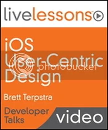 Livelessons - iOS User-Centric Design