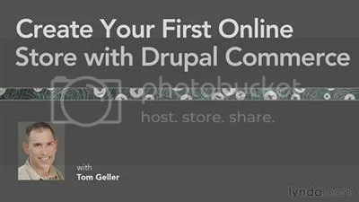 Lynda - Create Your First Online Store with Drupal Commerce