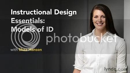 Lynda - Instructional Design Essentials: Models of ID