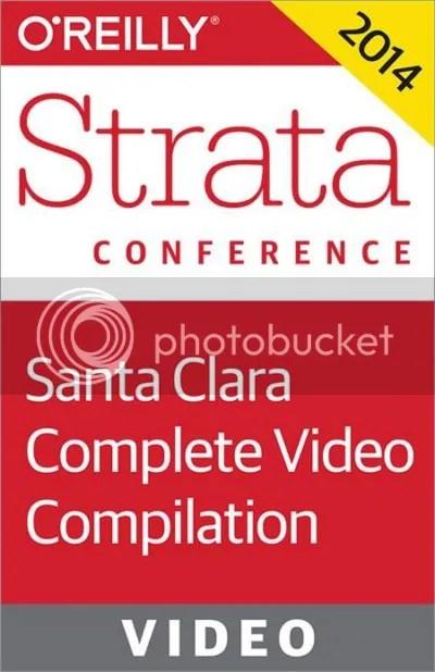 Strata Conference Santa Clara 2014 - Data-Driven Business Day