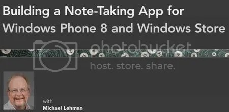 Lynda -  Building a Note - Taking App for Windows Phone 8 and Windows Store