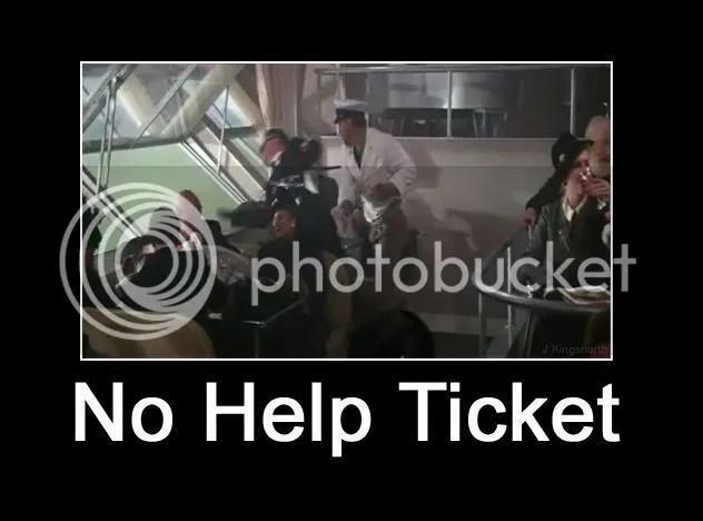No Help Ticket