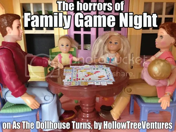 As The Dollhouse Turns Family Game Night