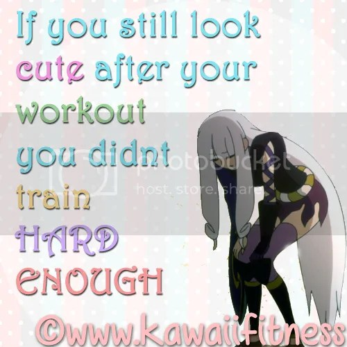 If you still look cute after a workout Fitness Quote