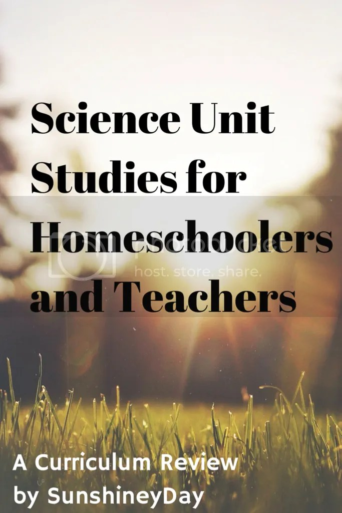 Science: Home School Unit Studies