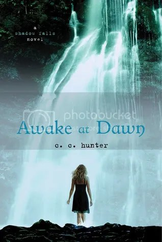 Awake at Dawn by C. C. Hunter Cover - Review - Book two of Shadow Falls series