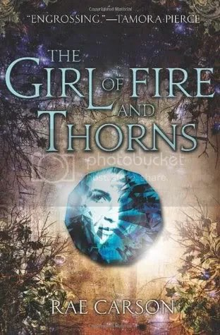 Book cover of The Girl of Fire and Thorns by Rae Carson - Book Review