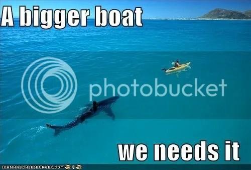 photo Oh-noes-I-need-a-bigger-boat-random-2267497-500-338.jpg