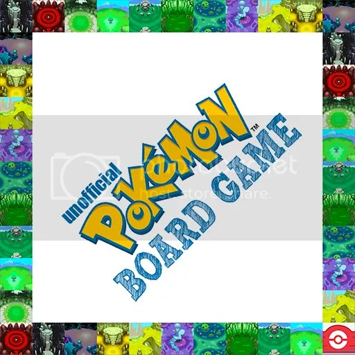 photo UnofficialPokemonGameBoard_zpsh6y9af3f.png
