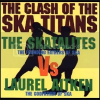 LAUREL AITKEN vs THE SKATALITES - CLASH OF THE SKA TITANS