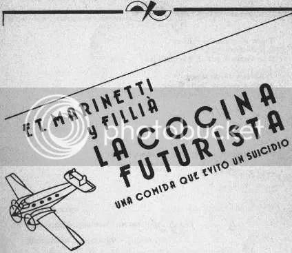 """Cocina Futurista Manifiesto Marinetti Vanguardia"""