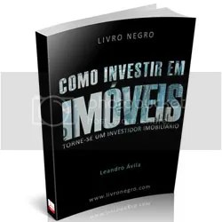 dicas macetes Como Investir em Imóveis - Livro Negro