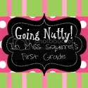 Going Nutty!  In Mrs. Squirrel's first grade