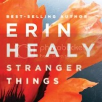 Book Review: Stranger Things by Erin Healy