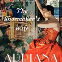 TLC Book Tour Review: The Shoemaker's Wife by Adriana Trigiani