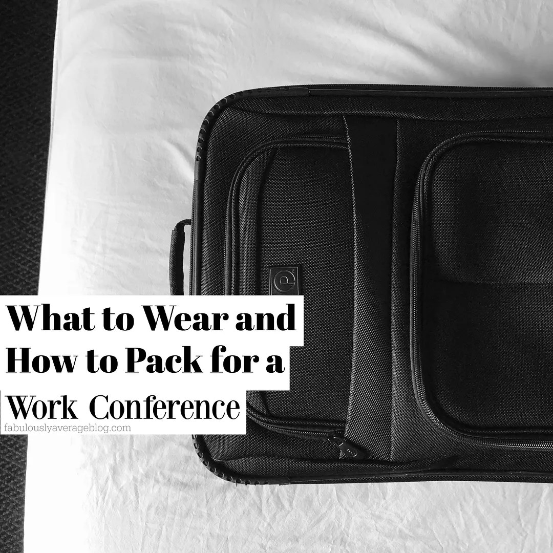 photo How to Pack for Work Conferences_zpsxck4f4rn.jpg