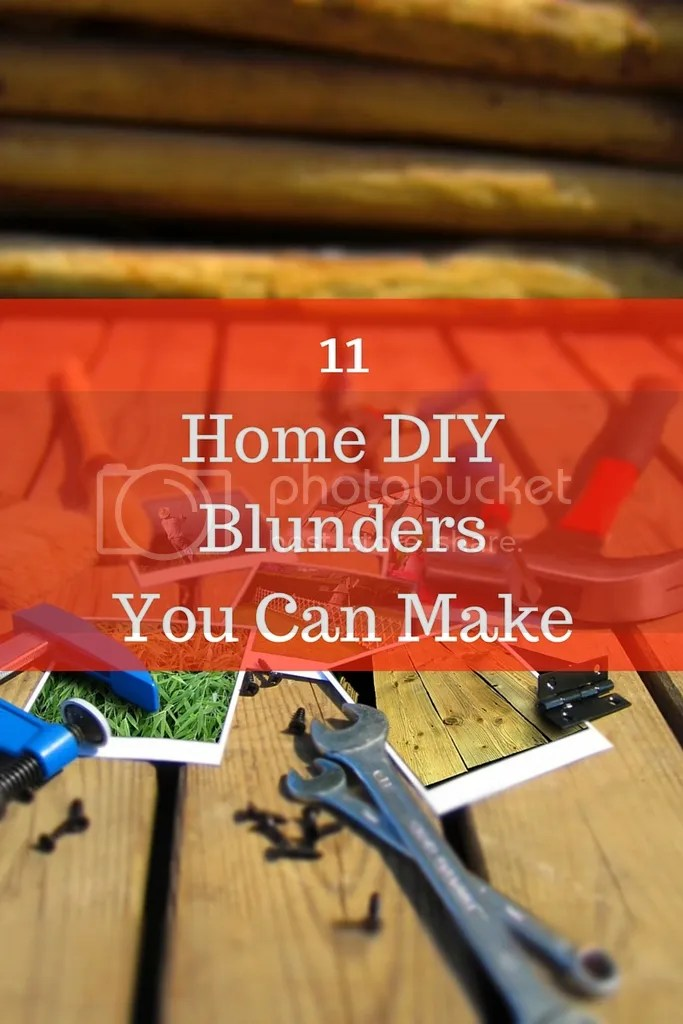 photo The Biggest Home DIY Blunders You Can Make_zps85dstaxg.jpg