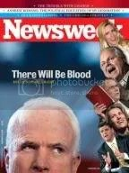 NEWSWEEK Cover: There Will Be Blood: Why The Right Hates McCain