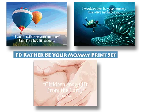 I'd Rather be Your Mommy Print set