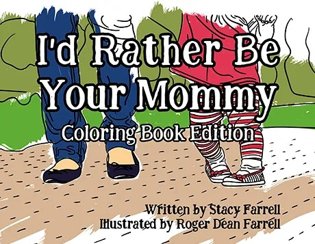 I'd rather be Your Mommy Coloring book