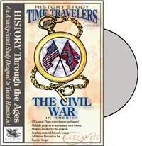 Time Travelers American History Study: The Civil War