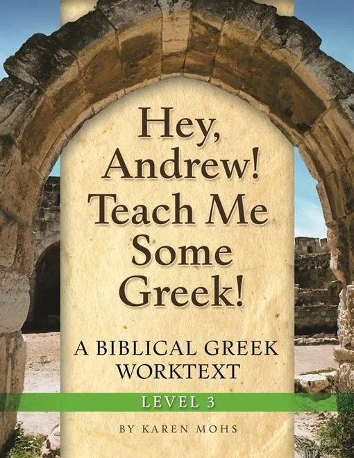 Hey, Andrew!Teach Me Some Greek!