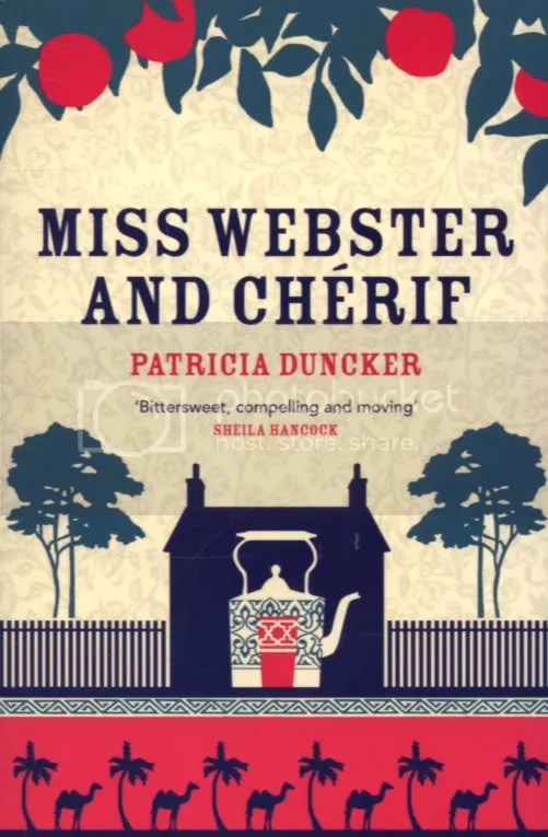 Miss Webster and Cherif by Patricia Duncker