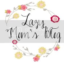 Lazy Mom's Blog
