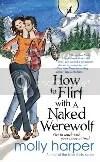 How to Flirt w/Naked Werewolf
