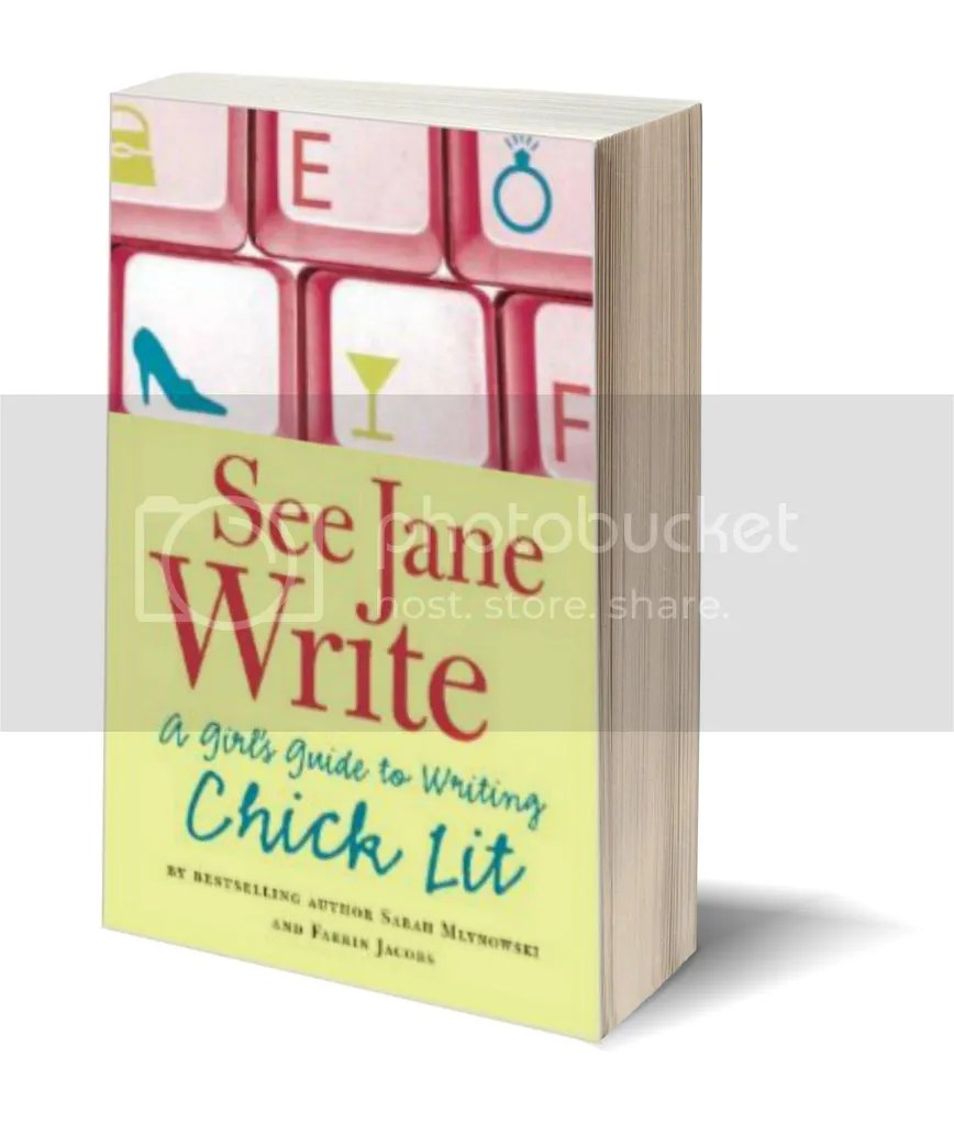 See Jane Write by Sarah Mlynowski and Farrin Jacobs