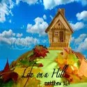 Life on a Hill