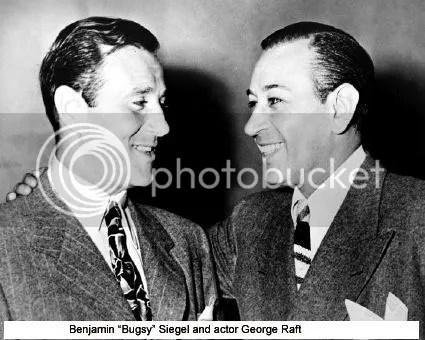 Bugsy Siegel LA Hauntings photo BugsyGeorgeRaft_zpsadfdaa82.jpg