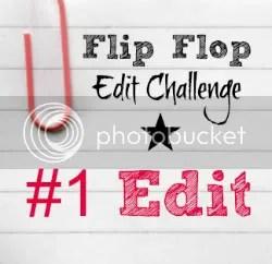 Flip Flop Edit Challenge