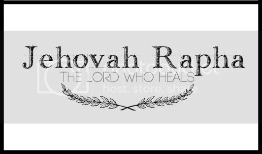 Jehovah Rapha the Lord who heals healing