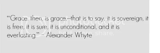 grace quote alexander Whyte