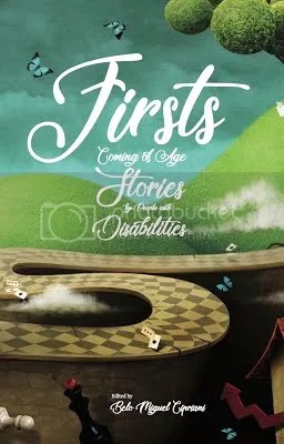 photo firsts-coming-of-age-stories-by-people-with-disabilities-book-belo-cipriani_zpstg4tfrrs.jpg