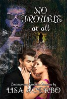 No Trouble At All - RABT Book Tours