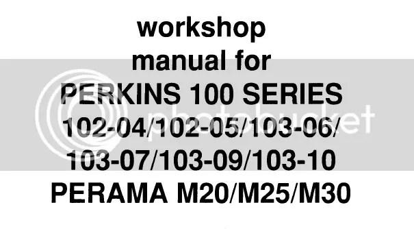 Perkins engine manual 102-04 102-05 103-06 103-07 103-09