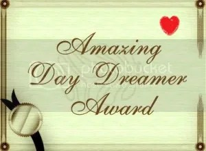 photo AmazingDayDreamerAward_zps2e01a152.jpg