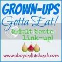 Grown-Ups Gotta Eat