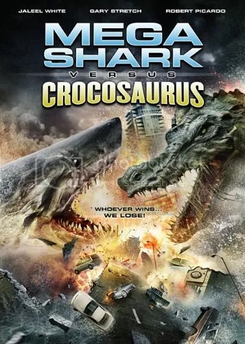 Legendado – Mega Shark Vs Crocosaurus – 2010