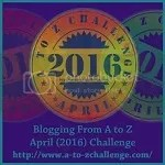Blogging from #AtoZChallenge April 2016