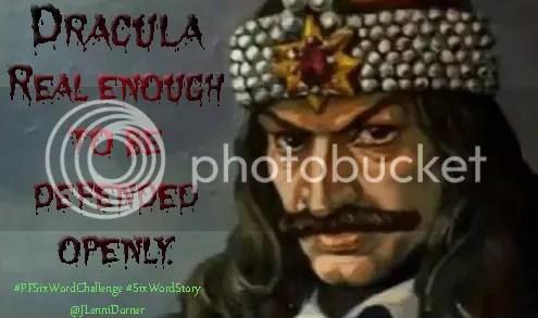 Dracula #PFSixWordChallenge #SixWordStory @JLenniDorner