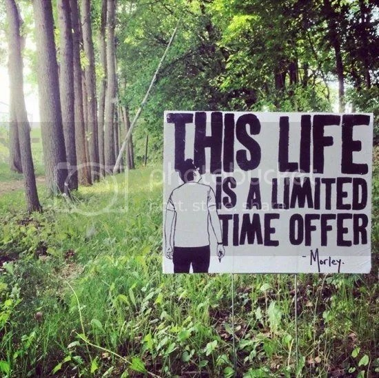 This life is a limited time offer Meme
