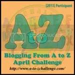 Blogging from #AtoZChallenge April 2013